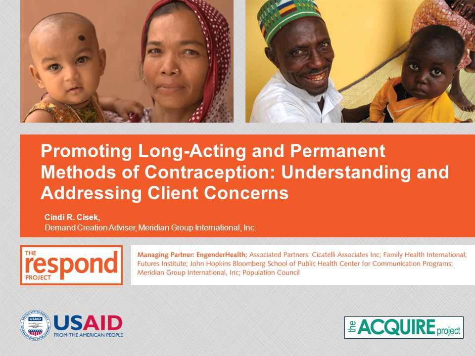 Promoting Long-Acting and Permanent Methods of Contraception: Understanding and Addressing Client Concerns Cindi R.