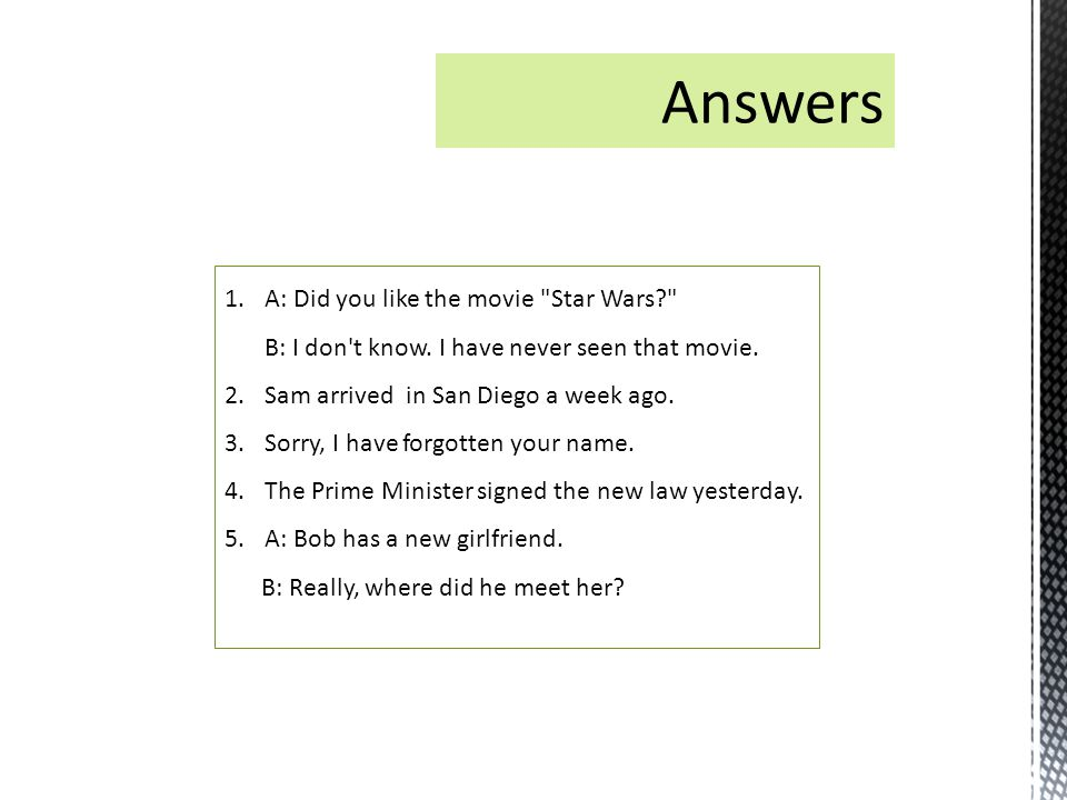 1.A: Did you like the movie