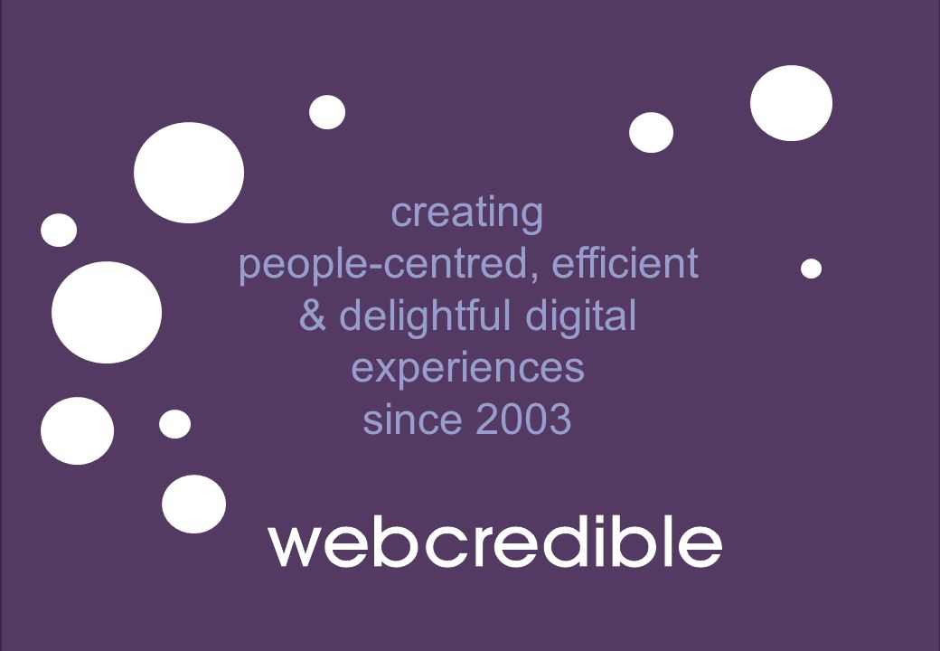 creating people-centred, efficient & delightful digital experiences since 2003