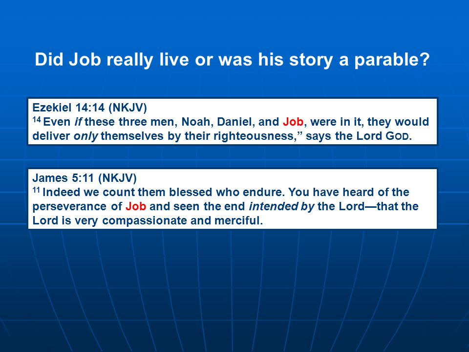 """Ezekiel 14:14 (NKJV) 14 Even if these three men, Noah, Daniel, and Job, were in it, they would deliver only themselves by their righteousness,"""" says t"""