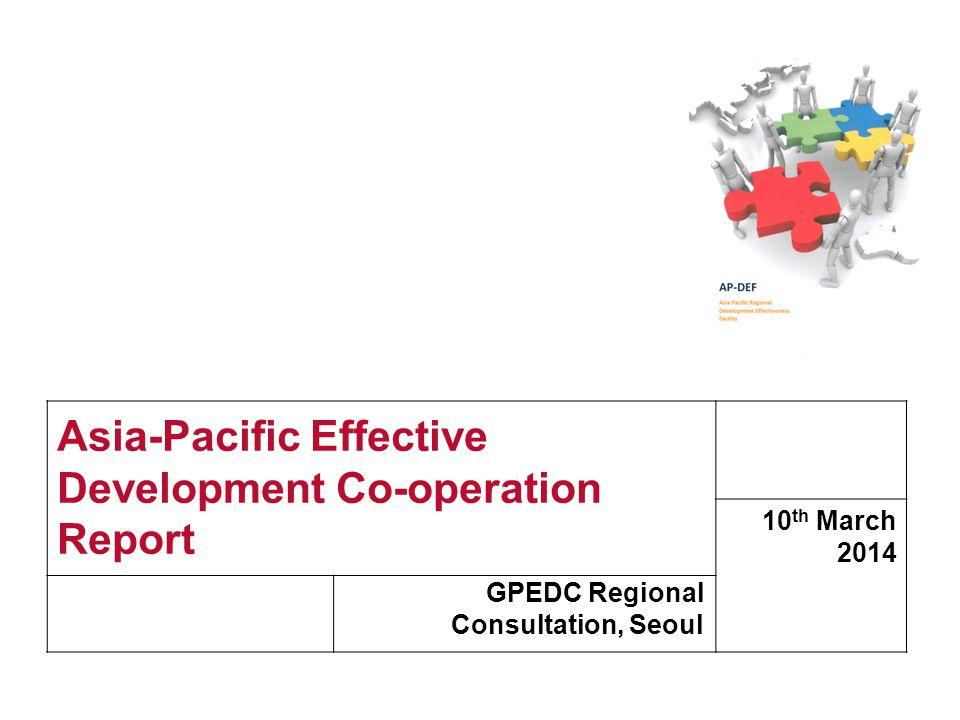 www.devinit.org Asia-Pacific Effective Development Co-operation Report GPEDC Regional Consultation, Seoul 10 th March 2014