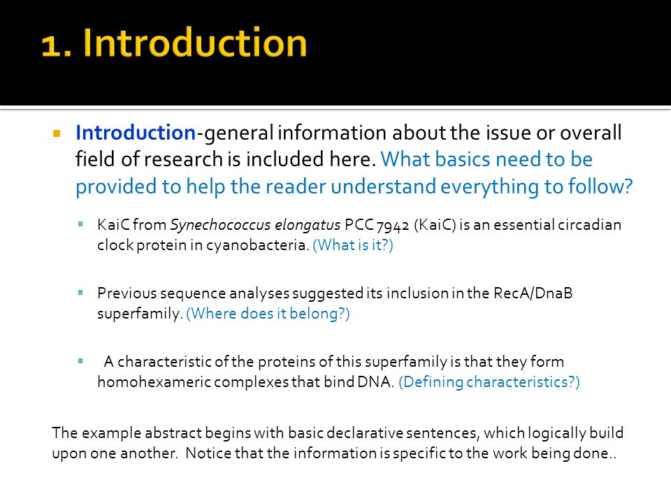  Introduction-general information about the issue or overall field of research is included here. What basics need to be provided to help the reader u
