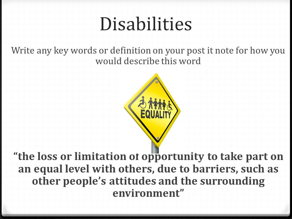 Send my friend to school: Disability Lesson LO: TO understand how people with disabilities are discriminated against by society and link this to send my friend to school
