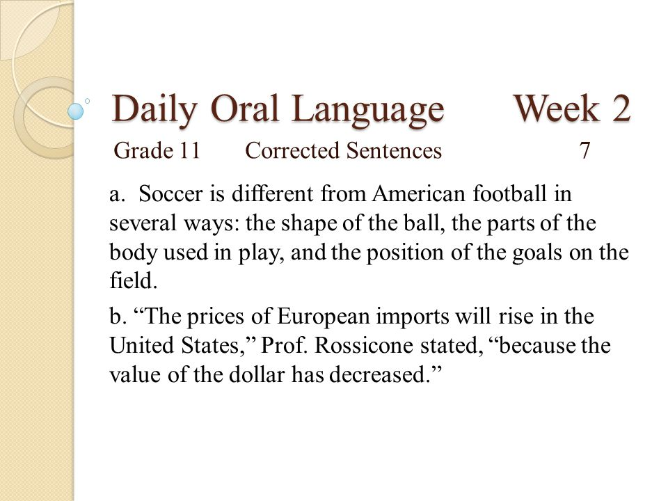 Daily Oral Language Week 2 Grade 11Corrected Sentences7 a.