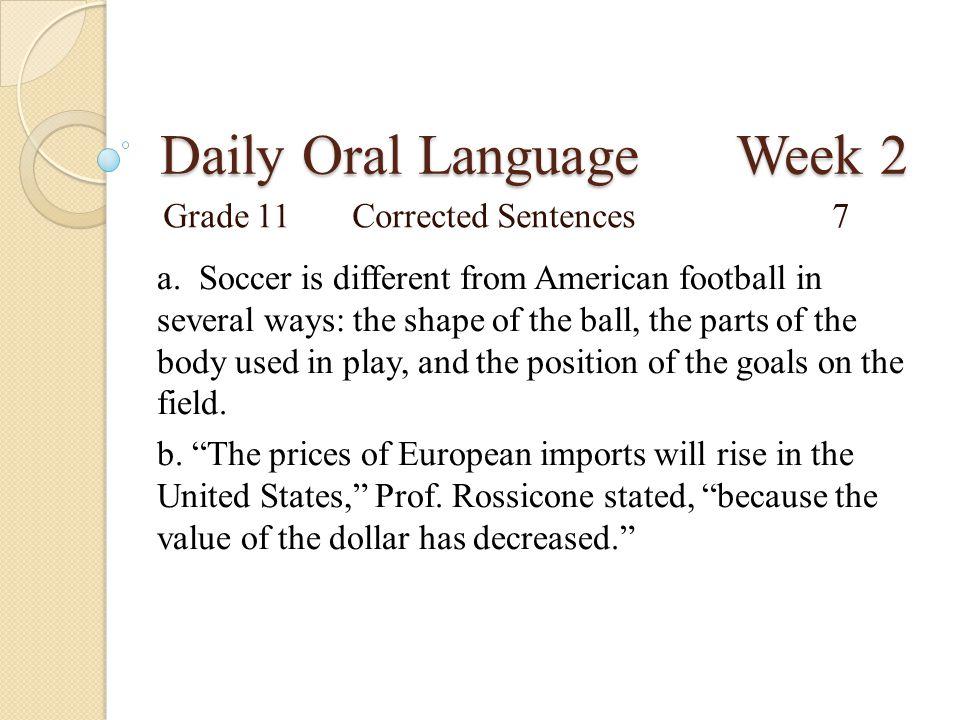 Daily Oral Language Week 2 Grade 11Proofreading Sentences8 a.