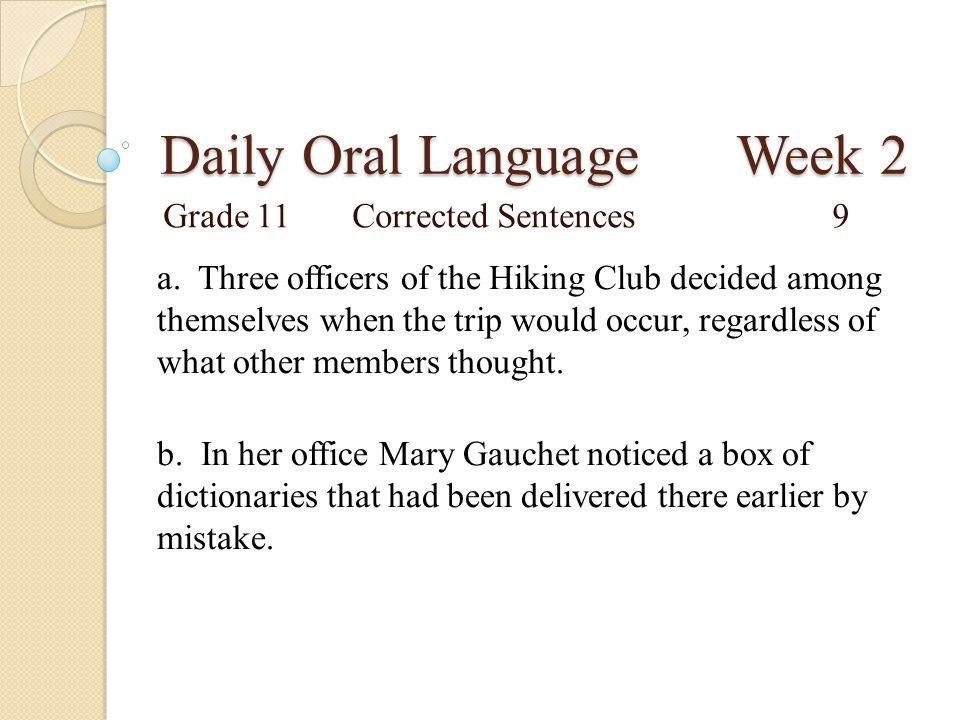 Daily Oral Language Week 2 Grade 11Proofreading Sentences10 a.