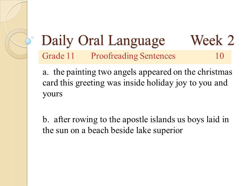 Daily Oral Language Week 2 Grade 11Corrected Sentences10 a.