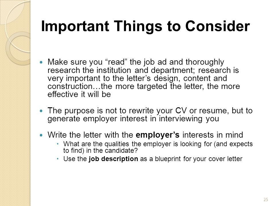 "Important Things to Consider Make sure you ""read"" the job ad and thoroughly research the institution and department; research is very important to the"