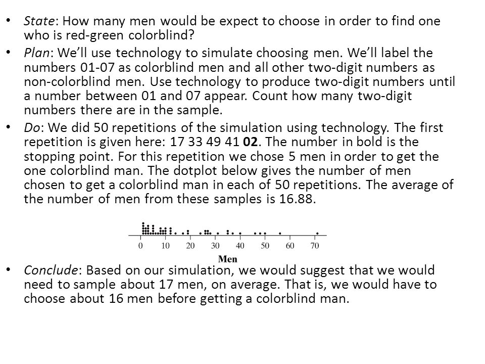 State: How many men would be expect to choose in order to find one who is red-green colorblind.