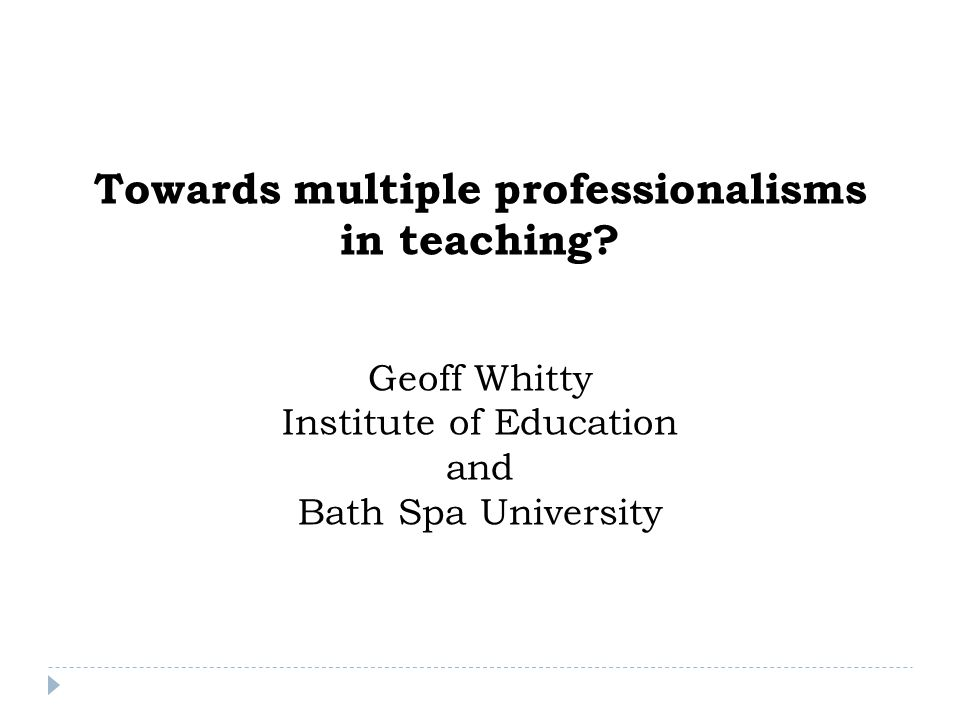 Towards multiple professionalisms in teaching.
