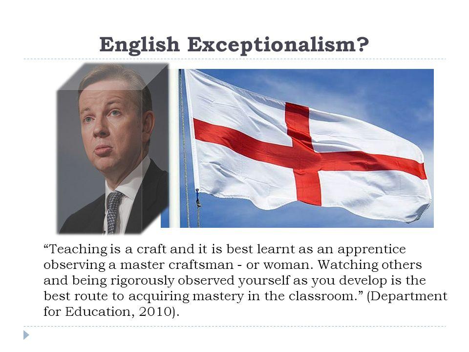 English Exceptionalism.