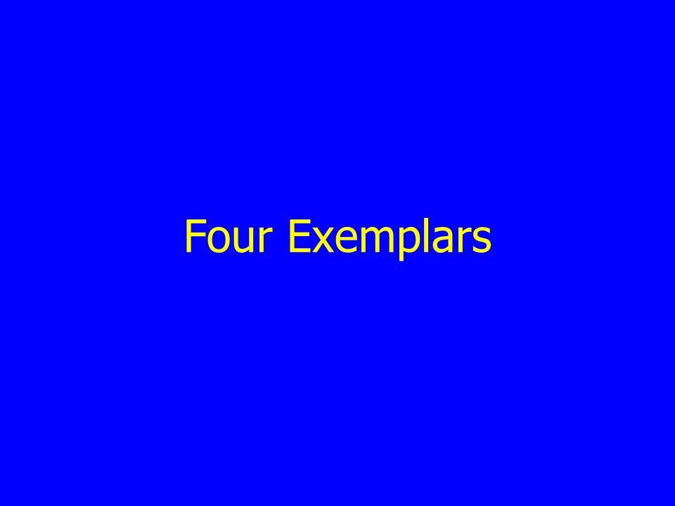 Four Exemplars
