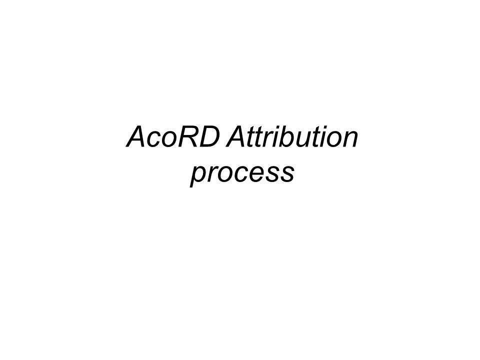 AcoRD Attribution process
