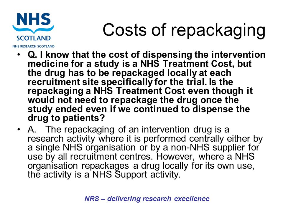 Costs of repackaging Q.