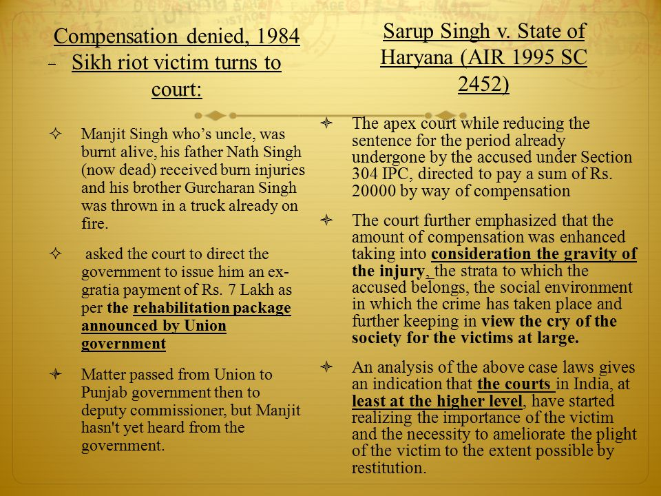 … Compensation denied, 1984 Sikh riot victim turns to court:  Manjit Singh who's uncle, was burnt alive, his father Nath Singh (now dead) received burn injuries and his brother Gurcharan Singh was thrown in a truck already on fire.