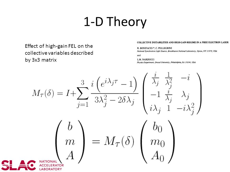1-D Theory Effect of high-gain FEL on the collective variables described by 3x3 matrix