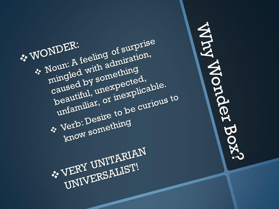 Why Wonder Box.