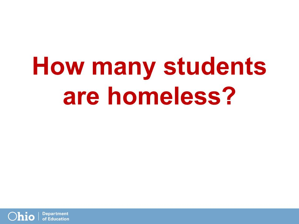 How many students are homeless?