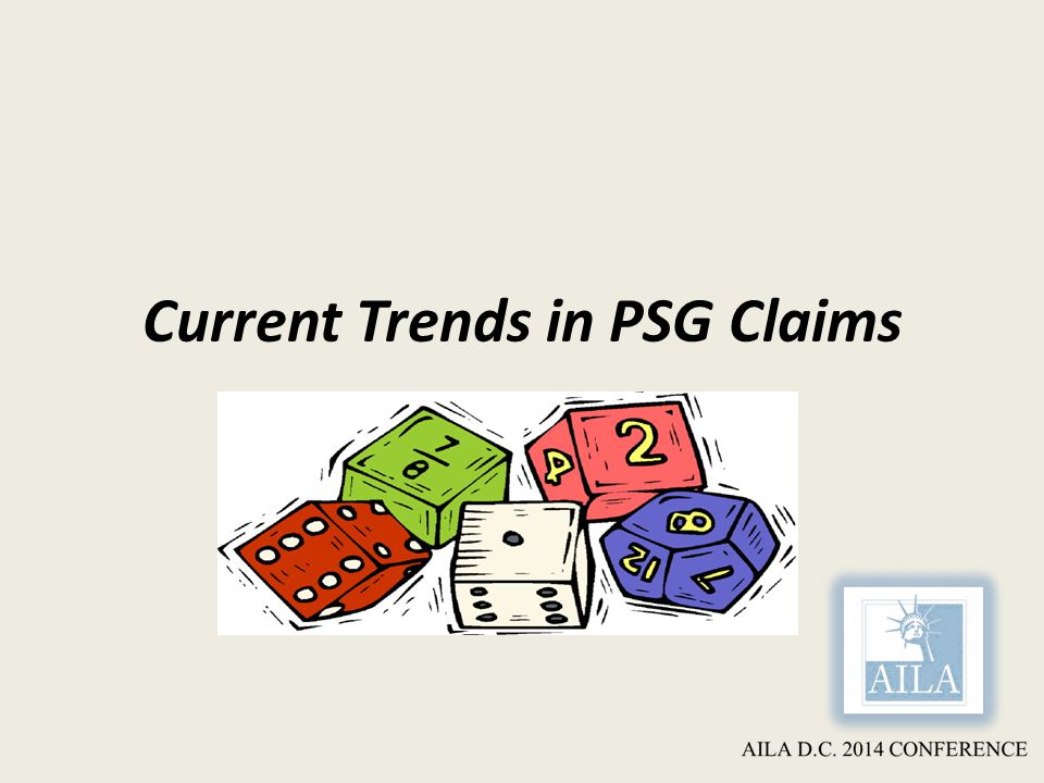 Current Trends in PSG Claims