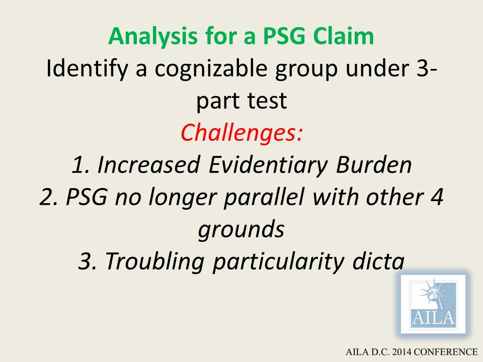 Analysis for a PSG Claim Identify a cognizable group under 3- part test Challenges: 1.