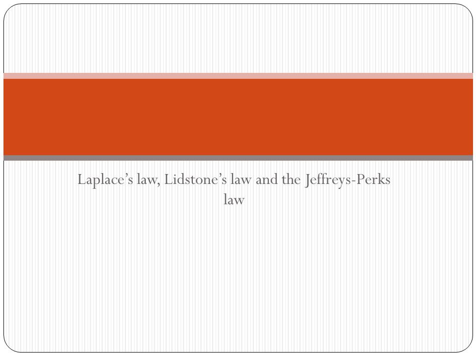 Laplace's law, Lidstone's law and the Jeffreys-Perks law