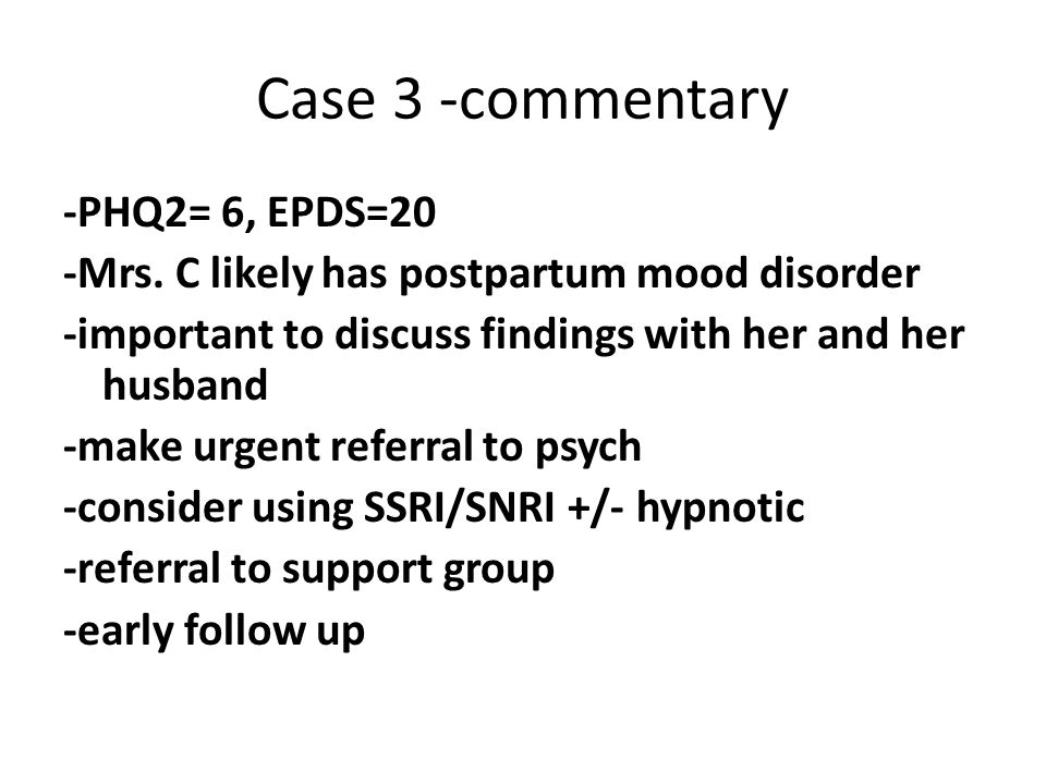 Case 3 -commentary -PHQ2= 6, EPDS=20 -Mrs.