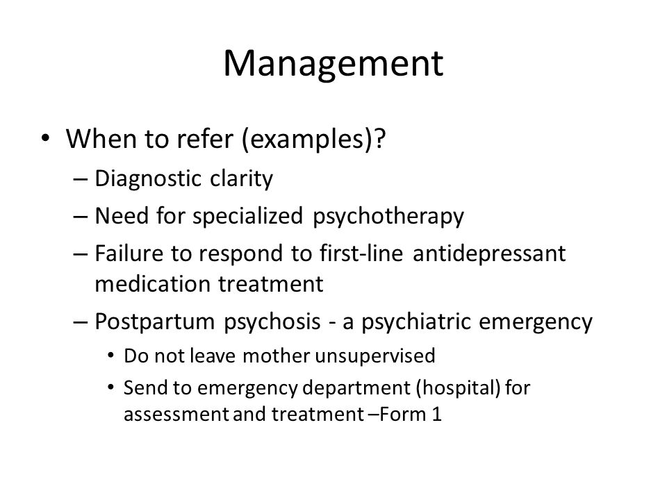 Management When to refer (examples).