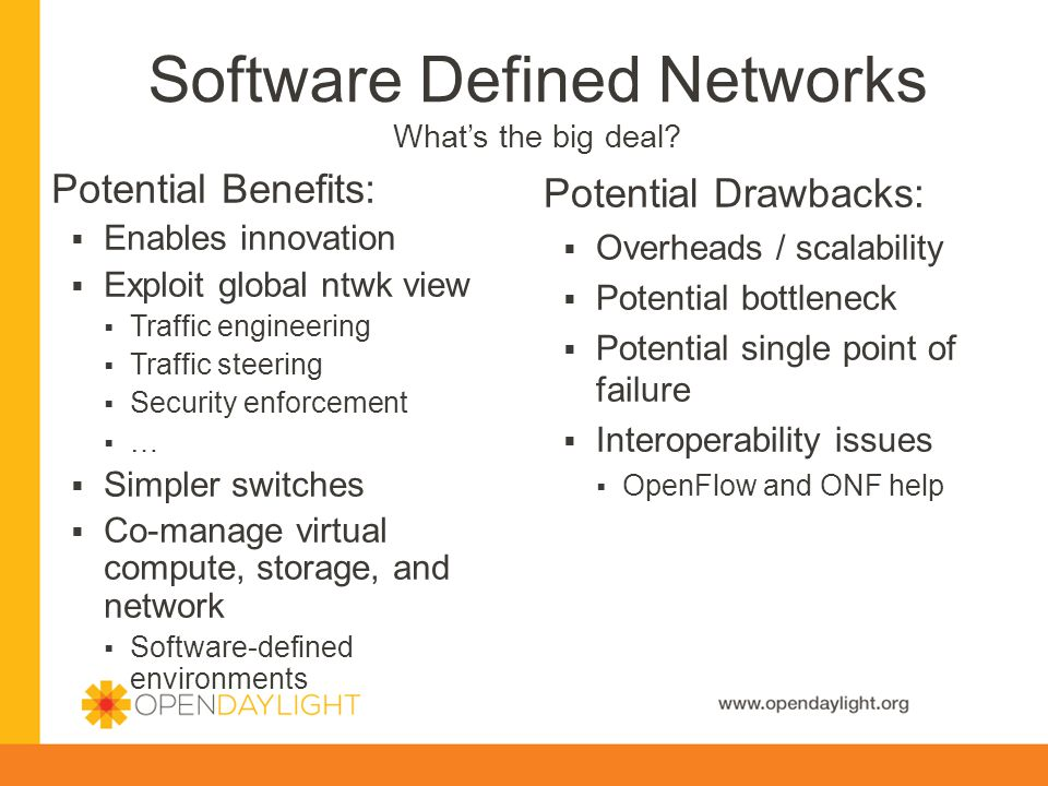 Software Defined Networks What's the big deal.