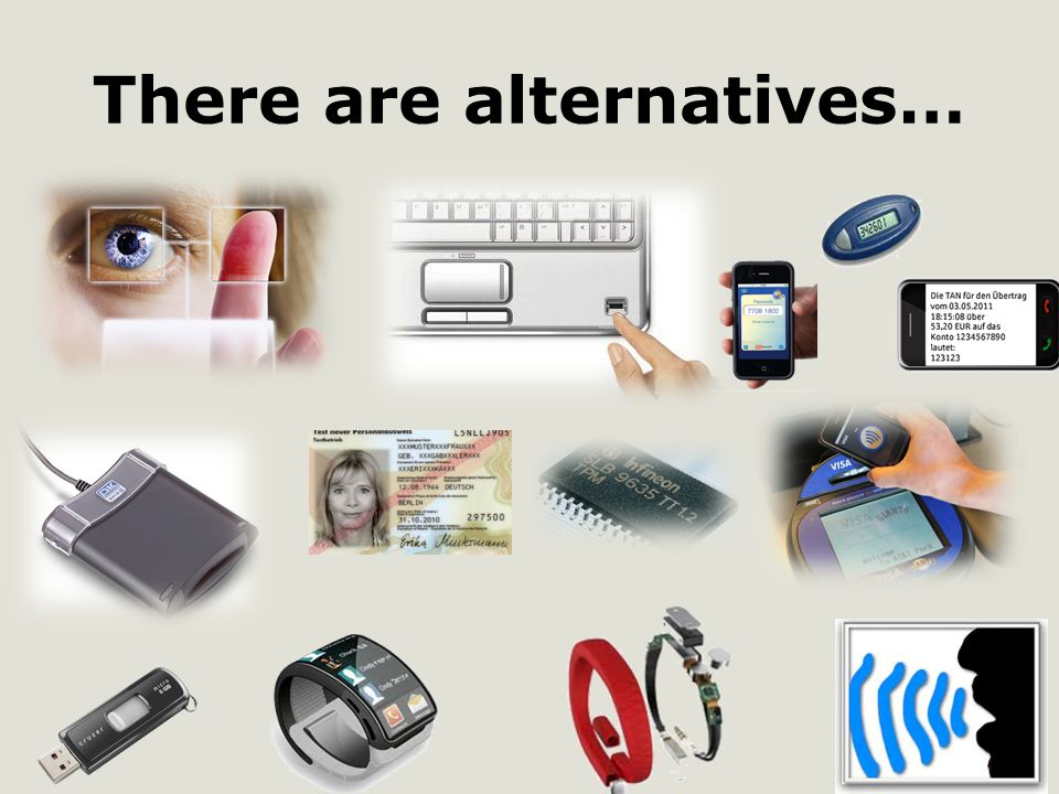 There are alternatives…