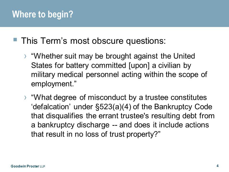 Goodwin Procter LLP 5 United States v.