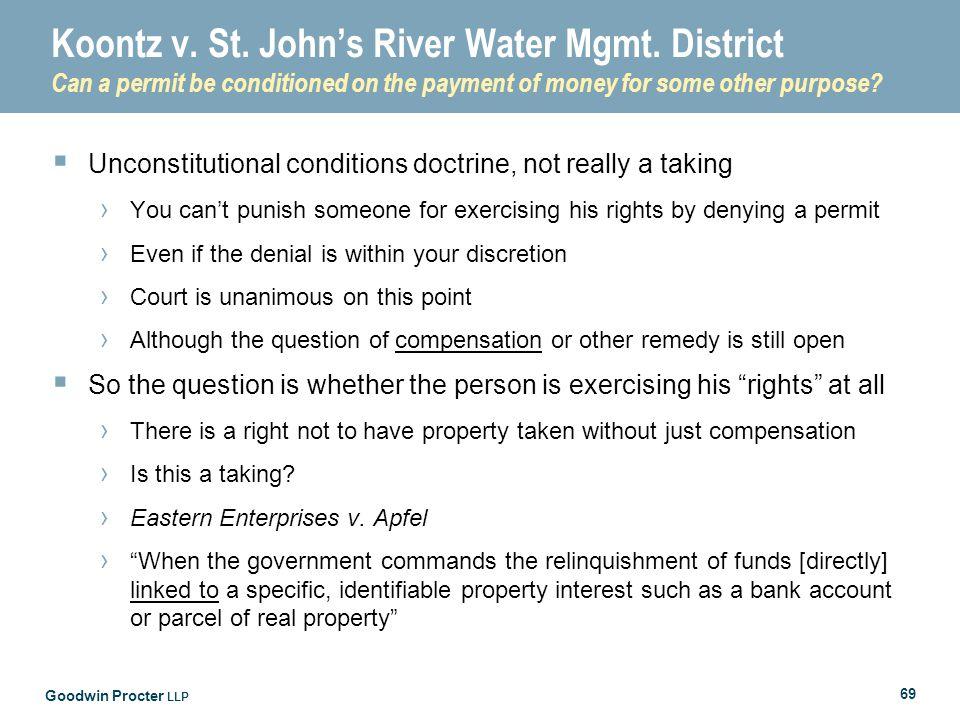 Goodwin Procter LLP 69 Koontz v. St. John's River Water Mgmt.