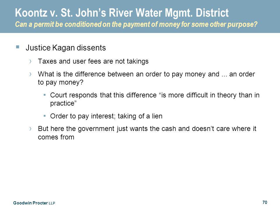 Goodwin Procter LLP 70 Koontz v. St. John's River Water Mgmt.