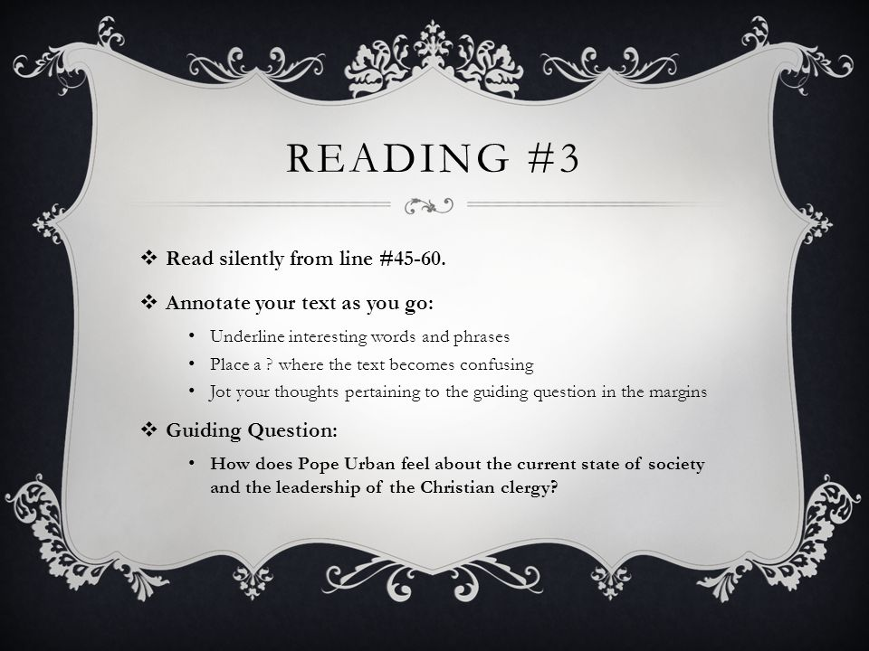 READING #3  Read silently from line #45-60.