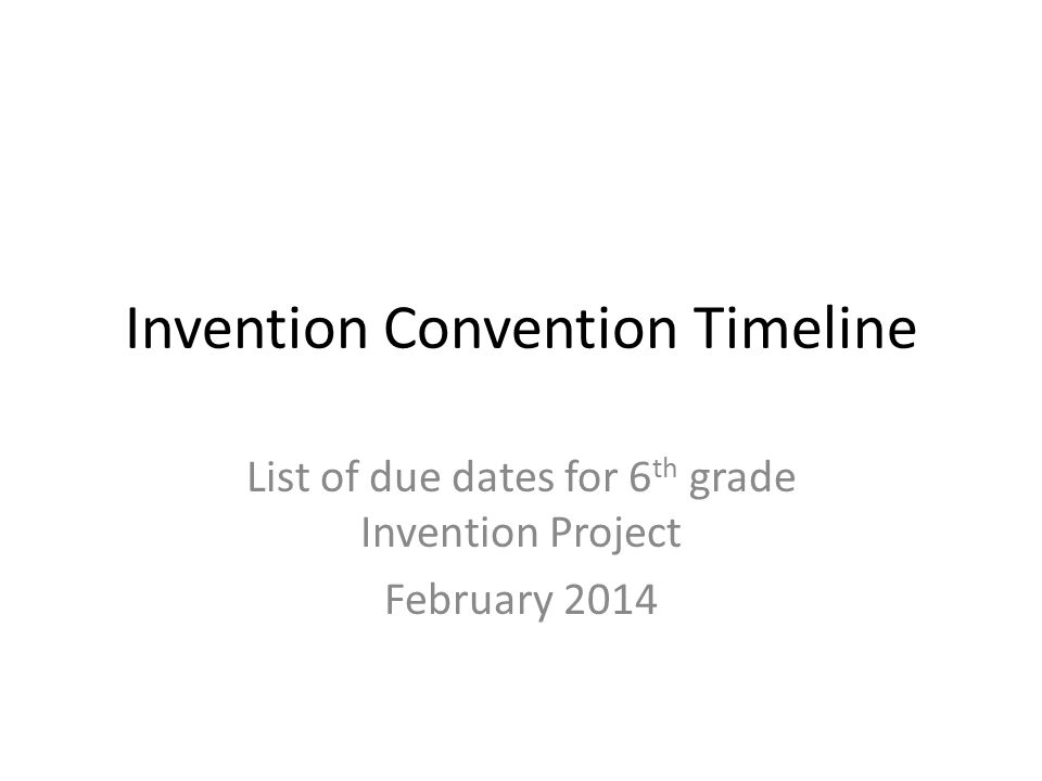 Invention Convention Requirements Individual Project Use recyclable materials if possible.