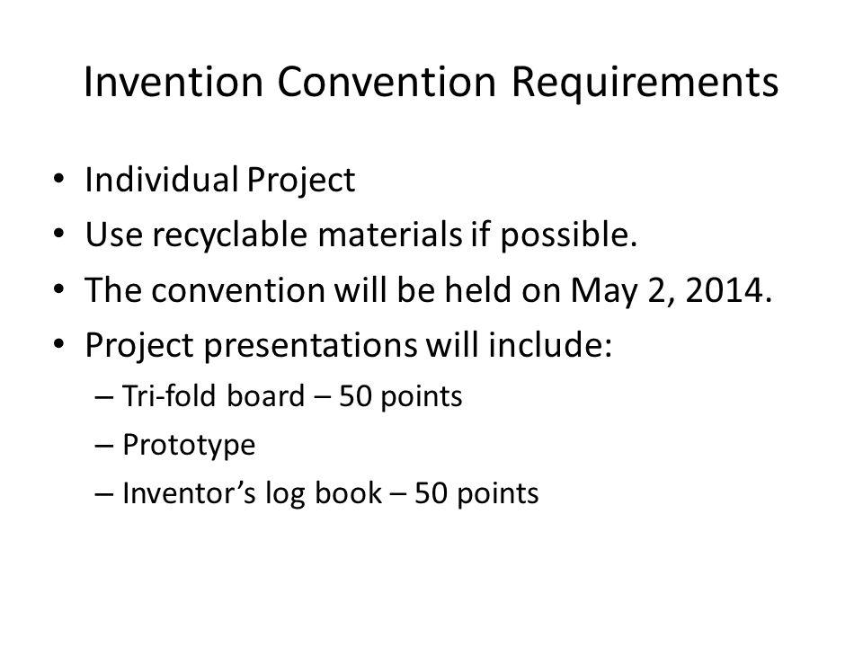 Idea / Problem – 10 points March 3, 2014 – Intent to Invent .
