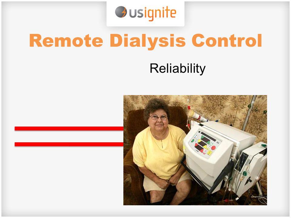 Remote Dialysis Control Reliability