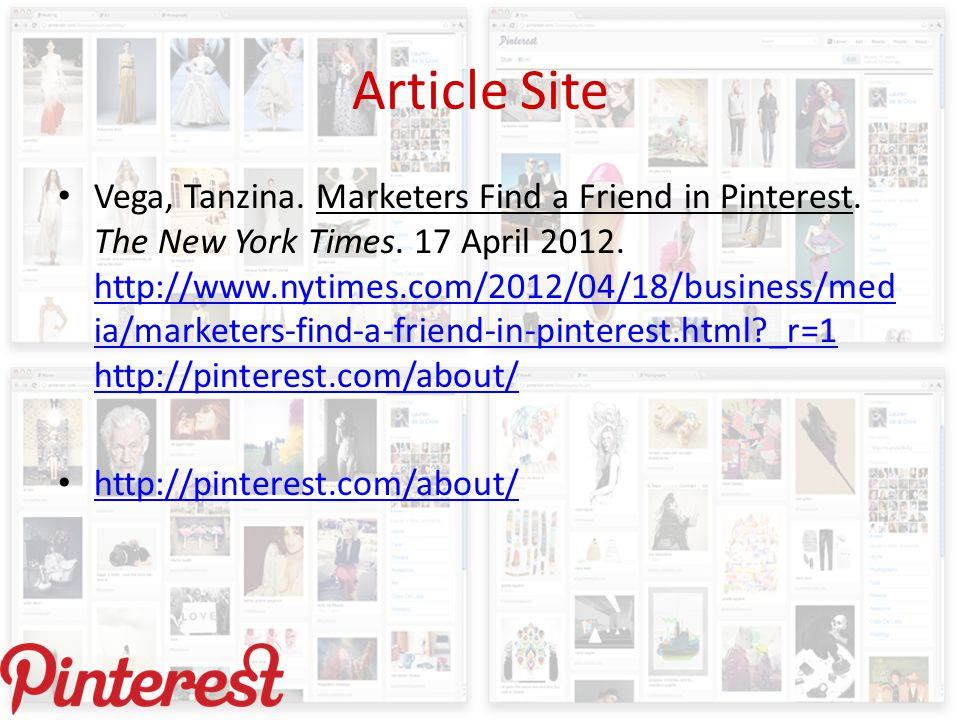 Article Site Vega, Tanzina. Marketers Find a Friend in Pinterest.