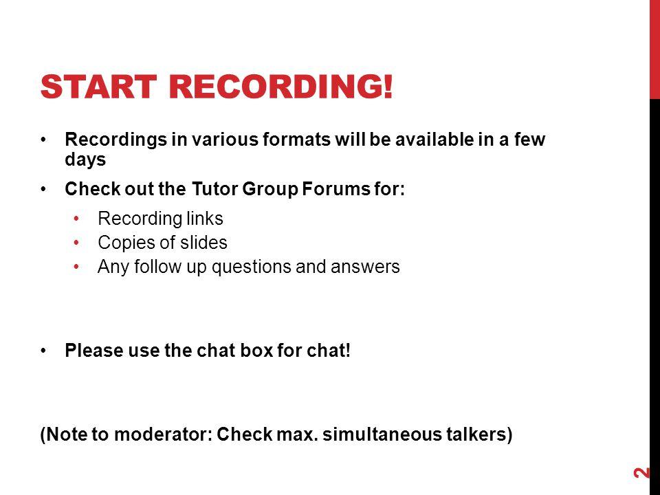 START RECORDING.