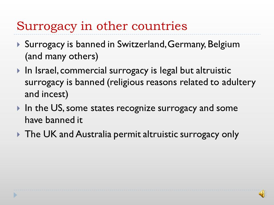 Surrogacy in India A couple might choose India to find a surrogate because….