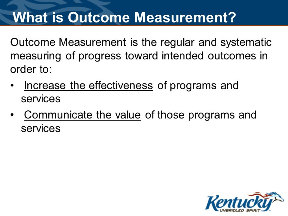 What is Outcome Measurement.