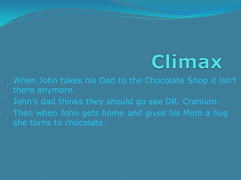 When John takes his Dad to the Chocolate Shop it isn't there anymore.