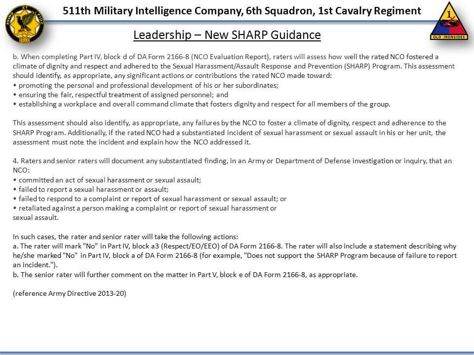 511th Military Intelligence Company, 6th Squadron, 1st Cavalry Regiment Leadership – New SHARP Guidance b. When completing Part IV, block d of DA Form