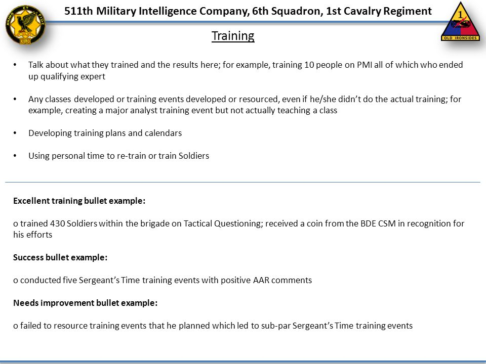 511th Military Intelligence Company, 6th Squadron, 1st Cavalry Regiment Training Talk about what they trained and the results here; for example, train