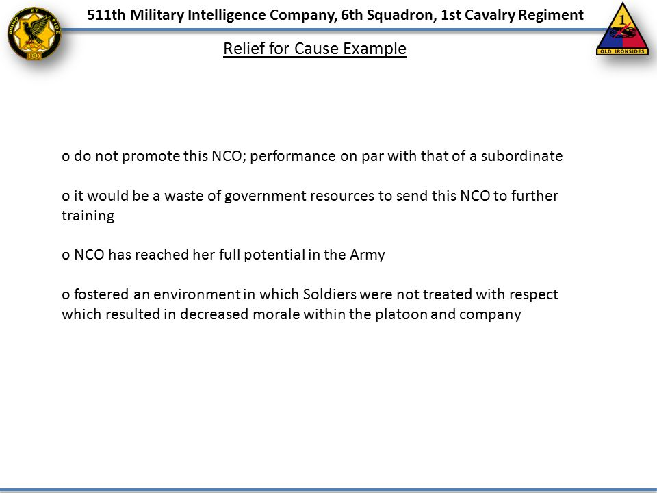 511th Military Intelligence Company, 6th Squadron, 1st Cavalry Regiment o do not promote this NCO; performance on par with that of a subordinate o it