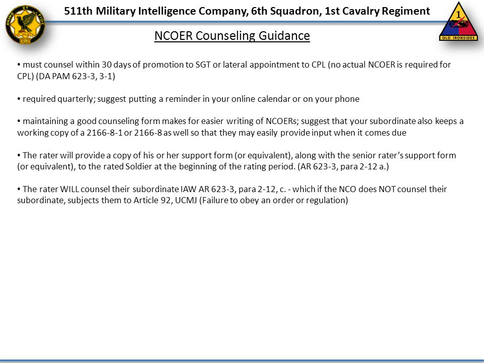 511th Military Intelligence Company, 6th Squadron, 1st Cavalry Regiment must counsel within 30 days of promotion to SGT or lateral appointment to CPL