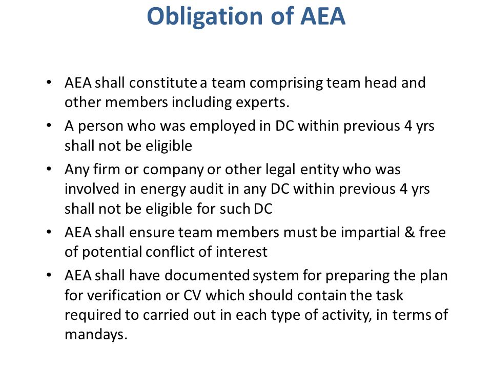 Obligation of AEA AEA shall constitute a team comprising team head and other members including experts.