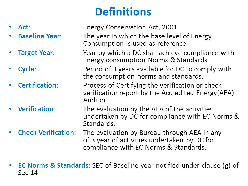 Role of AEA for verification of Form A Shall assess the correctness of the information provided by the designated consumer regarding the compliance with energy consumption norms and standards.