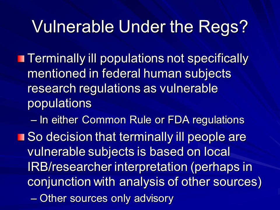 Vulnerable Under the Regs.