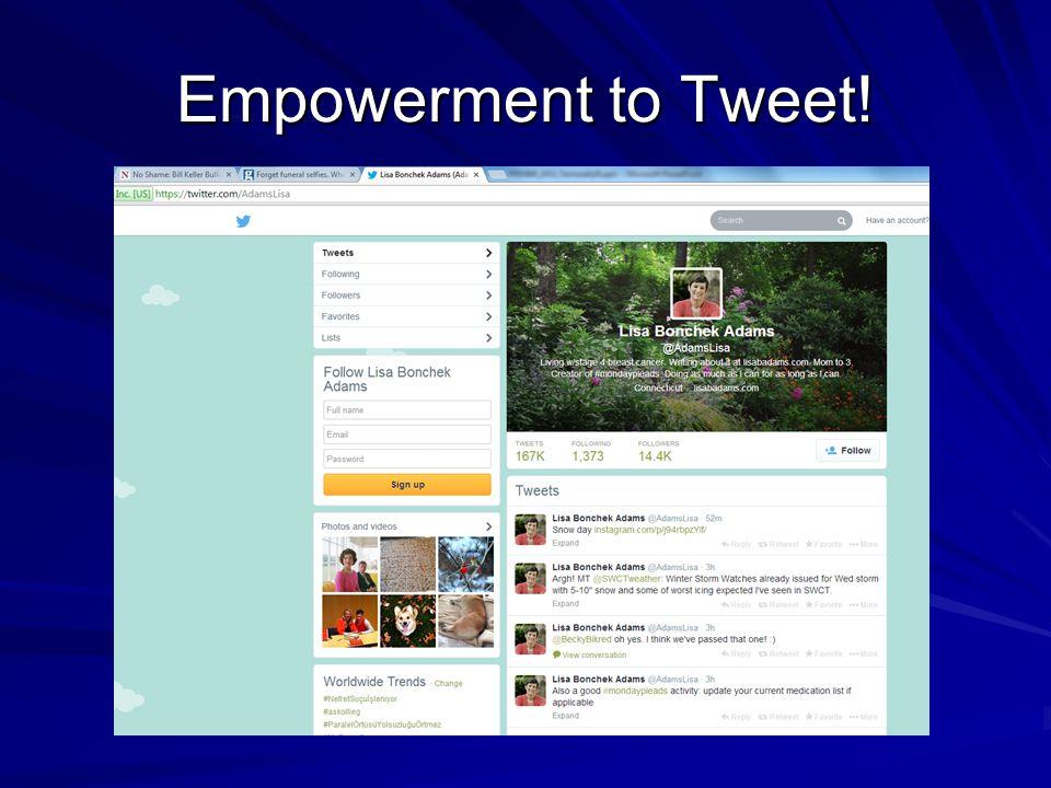 Empowerment to Tweet!