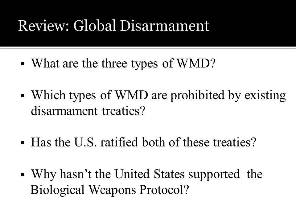  What are the three types of WMD.